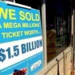 sign that says 1.5 billion mega millions ticket sold