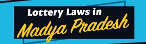 Lottery Laws in Madhya Pradesh