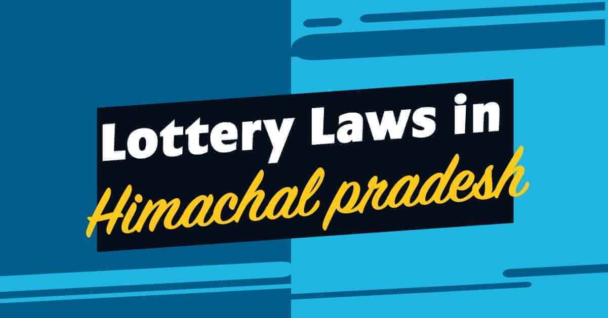 himachal pradesh laws of lottery